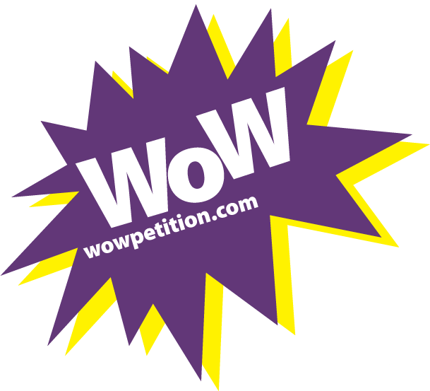 WOW Campaign Podcast – WOW Petition Campaign